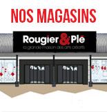 Magasins Rougier & Plé